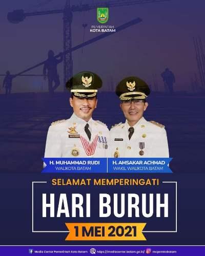 Banner Wali Kota Batam Rudi dan Wakil Wali Kota Batam, Amsakar Ucapkan Hari Buruh